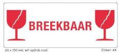 Gevaren etiket 15x6cm rood BREEKBAAR GLAS